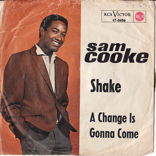 Sam Cooke Shake / A Change Is Gonna Come