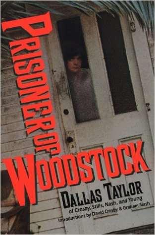 Dallas Taylor Prisoner of Woodstock