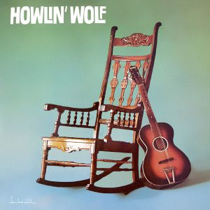 Howlin Wolf Howlin Wolf
