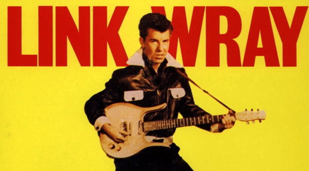 Fred Link Wray Rumble