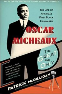 Black Filmmaker Oscar Micheaux